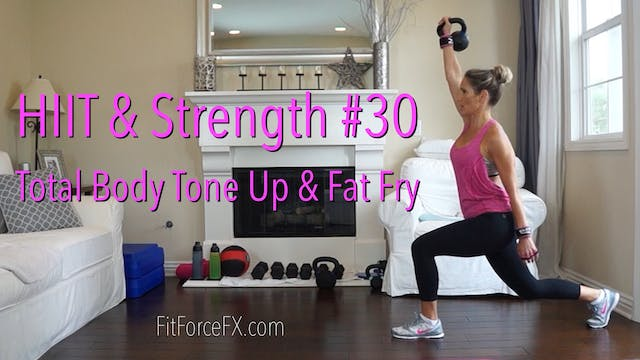 Total Body Tone Up & Fat Fry: HIIT & ...