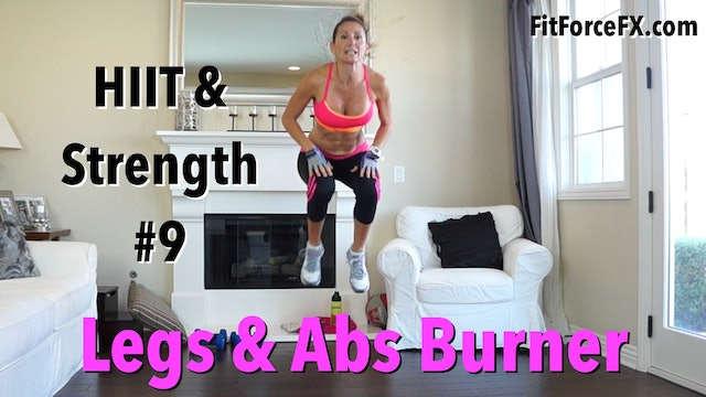 Legs & Abs Burner: HIIT & Strength Series Workout No.9