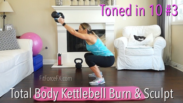 Total Body Kettlebell Burn & Sculpt: Toned in 10 Series Workout No.3