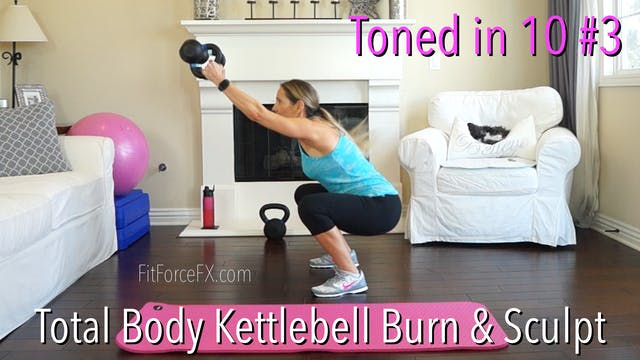 Total Body Kettlebell Burn & Sculpt: ...
