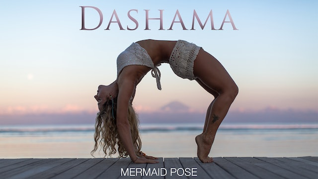 Dashama: Mermaid Pose