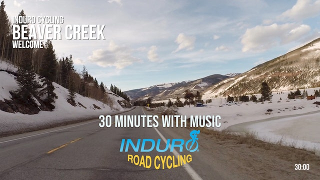 Induro Cycling with Music: Beaver Creek, Colorado - 30 Minute Ride