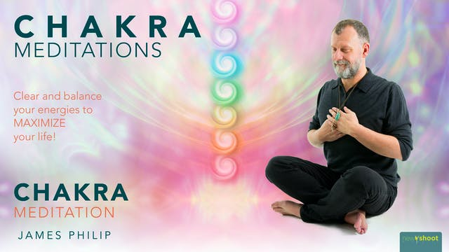 James Philip: Chakra Meditations - Ch...