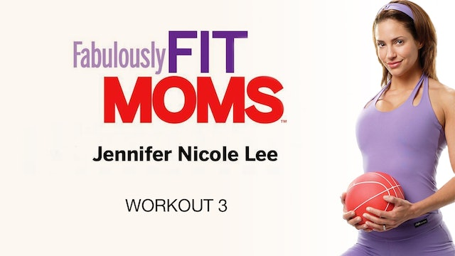 Fabulously Fit Moms: Super Energized - Workout 3