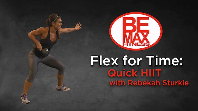Flex for Time: Quick HIIT