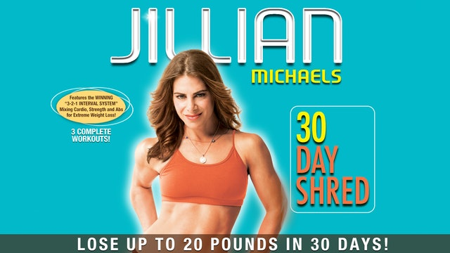 Jillian Michaels: 30 Day Shred - Complete