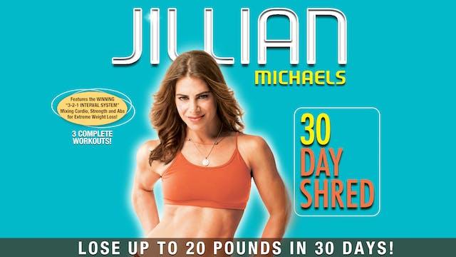 Jillian Michaels: 30 Day Shred - Comp...
