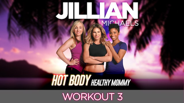 Jillian Michaels: Hot Body, Healthy Mommy - Workout 3