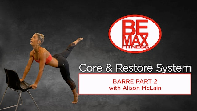 Bemax: Core and Restore Barre Part 2