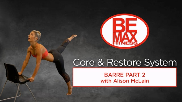BEMAX Core and Restore Barre: Part 2