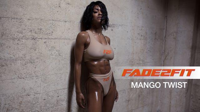 Fade2Fit with Teyana Taylor: Mango Twist