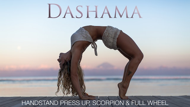 Dashama: Handstand Press Up, Scorpion and Full Wheel