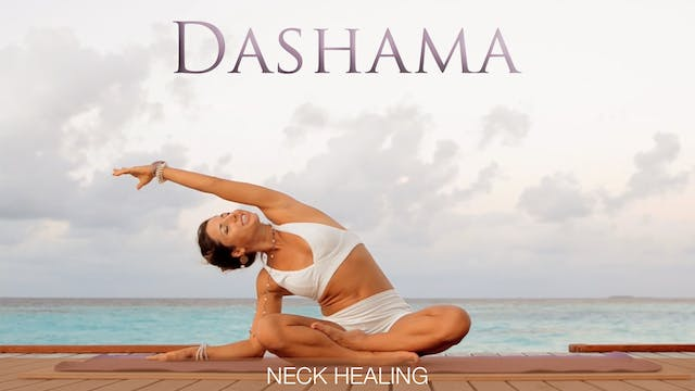 Dashama: Neck Healing