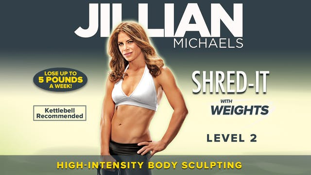 Jillian Michaels: Shred It With Weigh...