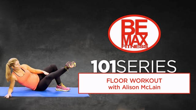 Bemax 101: Floor Workout