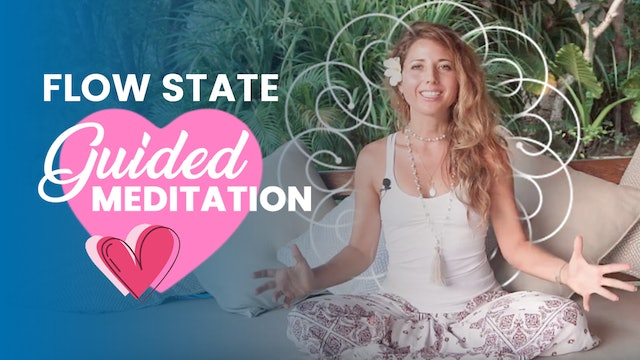 Dashama 7-Day Flow State Challenge: Day 1 - Flow State Guided Meditation