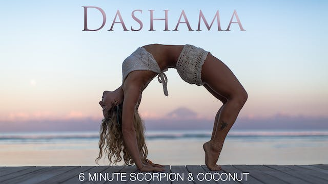 Dashama: 6 Minute Scorpion and Coconut