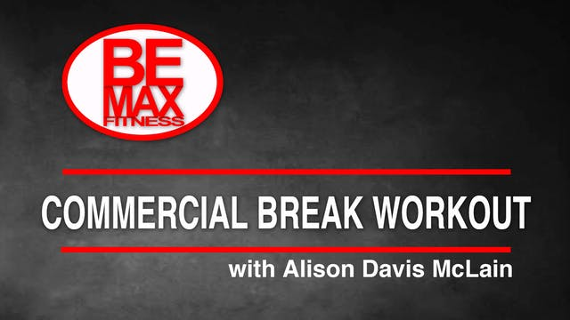 Bemax: The Commercial Break Workout