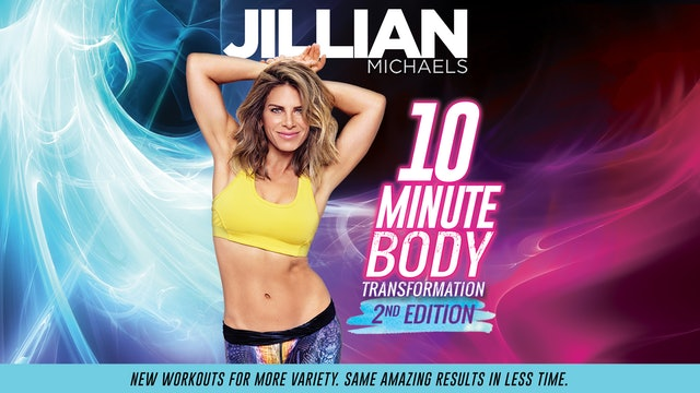 Jillian Michaels: 10 Minute Body Transformation 2nd Edition - Complete