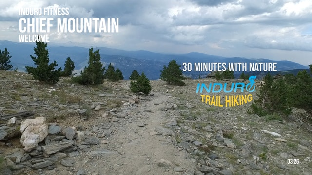 Induro Trail Hiking with Nature: Chief Mountain, Colorado - 30 Minute Hike
