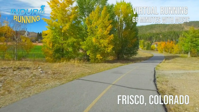 Induro Running: Breckenridge to Frisco, Colorado - 60 Minute Run