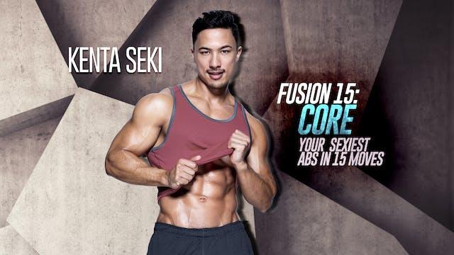 Kenta Seki: Fusion 15 - Core