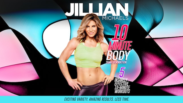 Jillian Michaels: 10 Minute Body Transformation - Complete