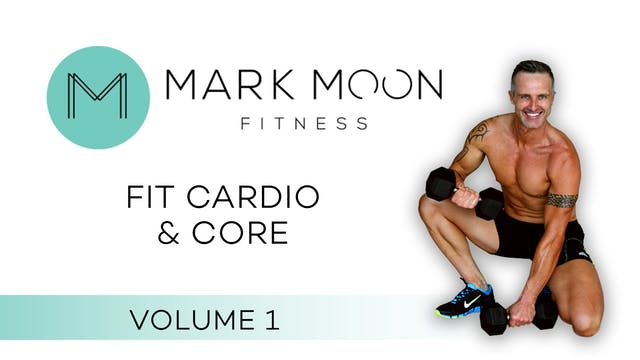 Mark Moon: Fit Cardio and Core - Volu...