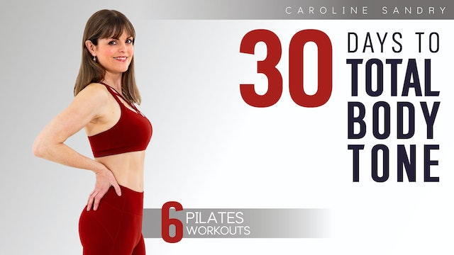 Caroline Sandry: 30 Days to Total Body Tone - Complete