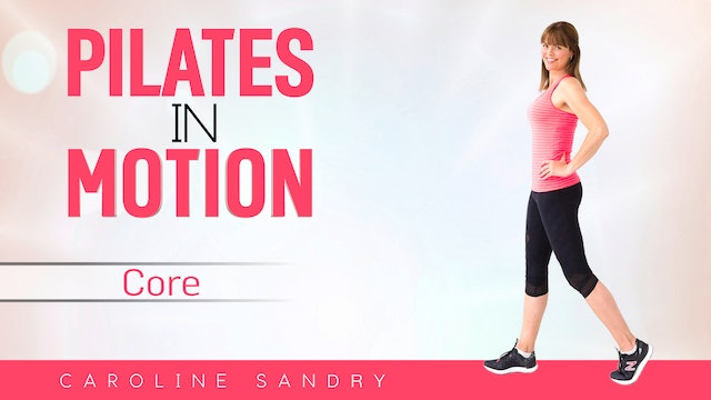 Caroline Sandry: Pilates in Motion - Core Body