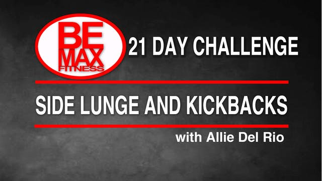 Bemax: Side Lunge and Kickbacks