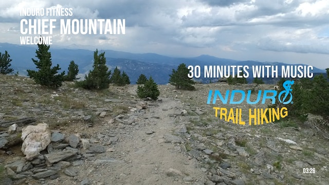 Induro Trail Hiking with Music: Chief Mountain, Colorado - 30 Minute Hike