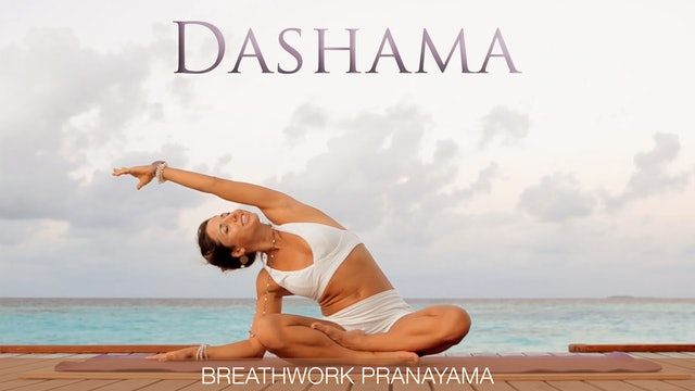 Dashama: Breathwork Pranayama