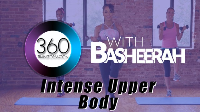 Basheerah Ahmad: Strength Upper Body Intense Workout