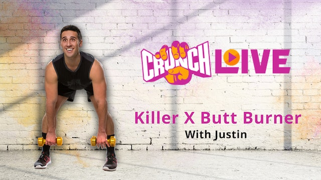 Crunch Live Presents: Killer X Butt Burner with Justin