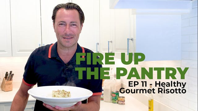 Fire Up The Pantry: Episode 11 - Heal...