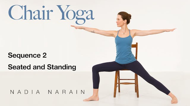 Nadia Narain: Chair Yoga - Sequence 2
