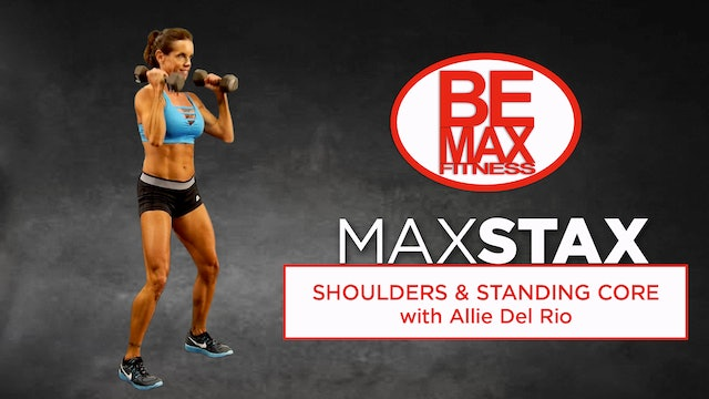 BEMAX Stax: Shoulders & Standing Core