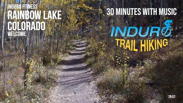 Induro Trail Hiking with Music: Rainb...
