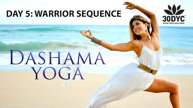 30 Day Yoga Challenge: Practice 5 - Warrior Sequence