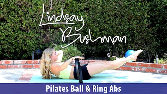 Lindsay Bushman: Pilates Ball & Ring Abs