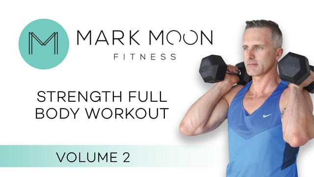 Mark Moon: Strength Full Body Workout