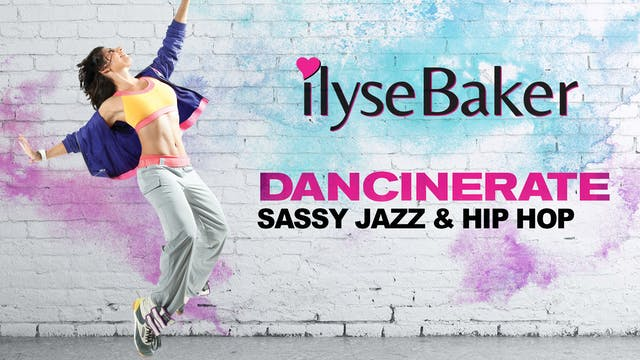 Ilyse Baker: Dancinerate - Sassy Jazz...