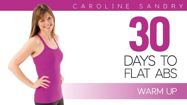 Caroline Sandry: 30 Days to Flat Abs - Warm Up