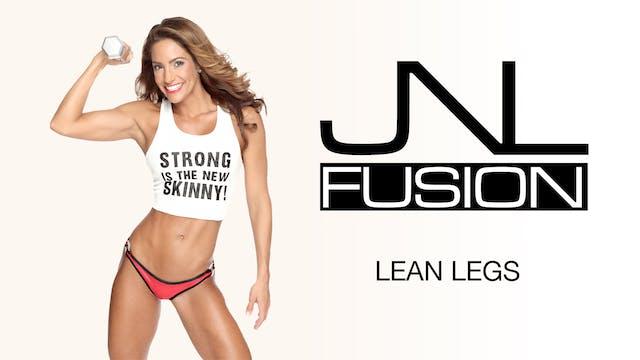 JNL Fusion: Lean Legs