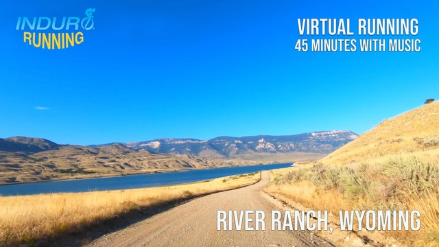 Induro Running: River Ranch, Wyoming - 45 Minute Run