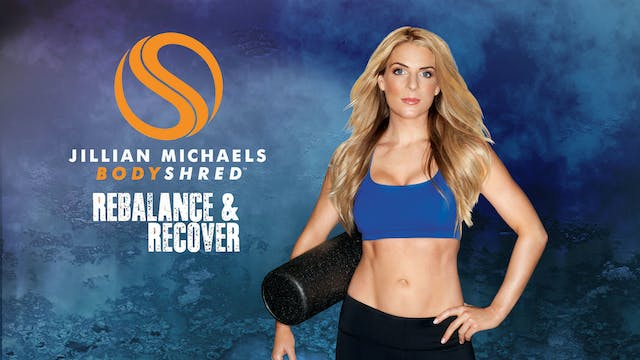 BODYSHRED™ Rebalance and Recover with...