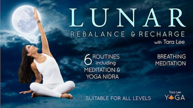 Lunar: Rebalance & Recharge Yoga with Tara Lee - Breathing Meditation