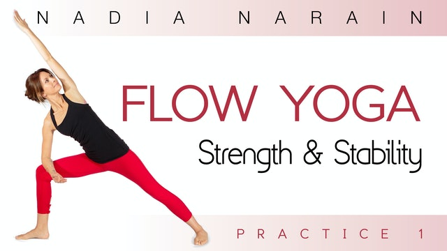 Nadia Narain: Flow Yoga - Strength & Stability Practice 1