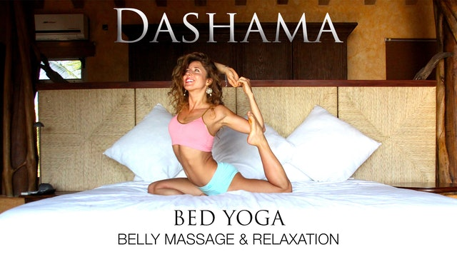 Dashama: Bed Yoga - Belly Massage and Relaxation